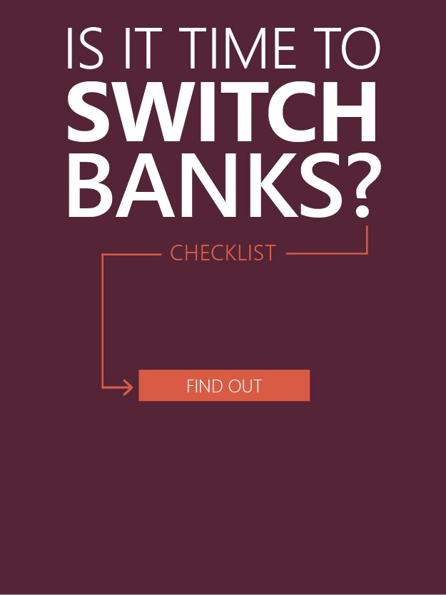 Is It Time to Switch Banks? Checklist